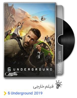 دانلود فیلم Six Underground 2019
