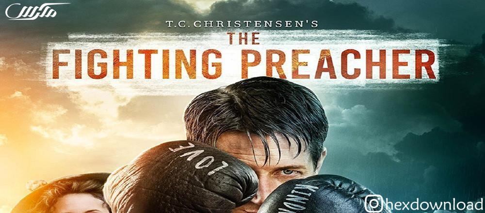 دانلود فیلم The Fighting Preache 2019