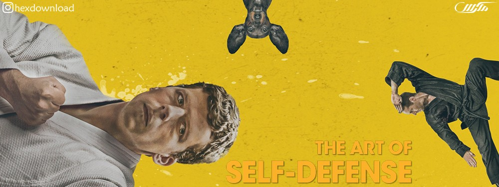 دانلود فیلم The Art of Self-Defense 2019