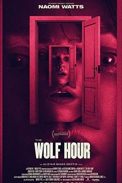 دانلود فیلم The Wolf Hour 2019