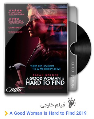 دانلود فیلم A Good Woman Is Hard to Find 2019