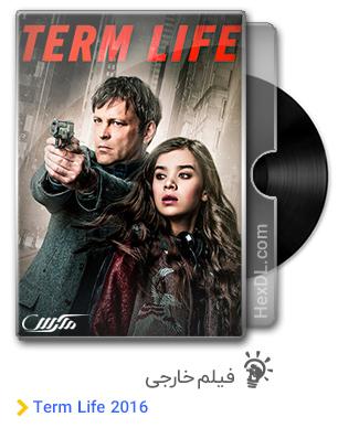 دانلود فیلم Term Life 2016