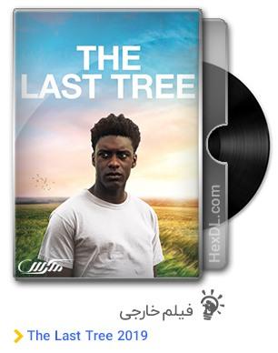 دانلود فیلم The Last Tree 2019