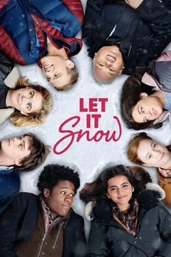 دانلود فیلم بگذار برف ببارد Let It Snow 2019