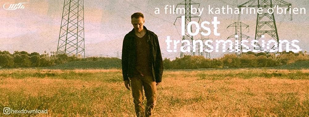 دانلود فیلم Lost Transmissions 2019