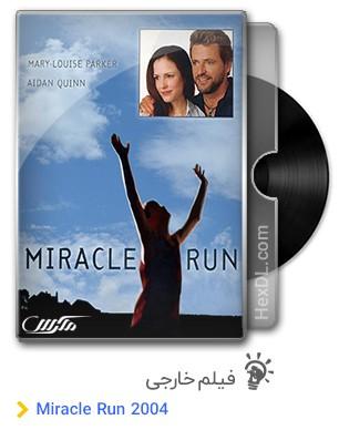 دانلود فیلم Miracle Run 2004