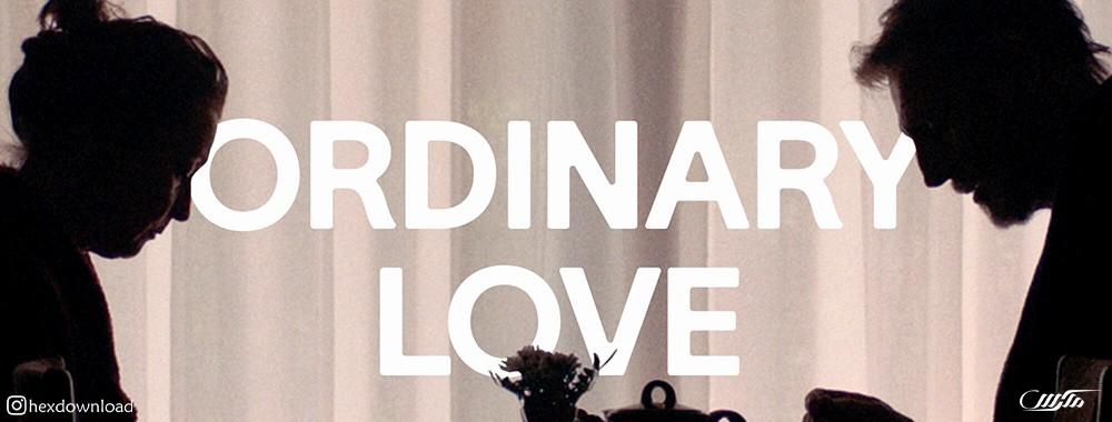 دانلود فیلم Ordinary Love 2019