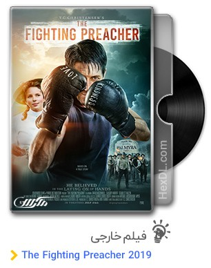 دانلود فیلم The Fighting Preacher 2019
