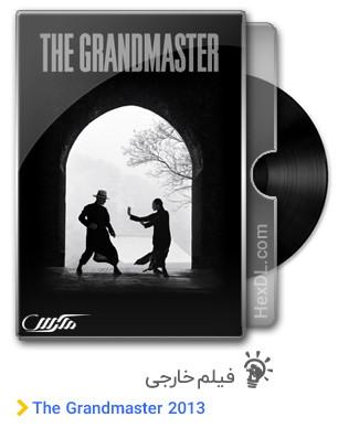 دانلود فیلم The Grandmaster 2013