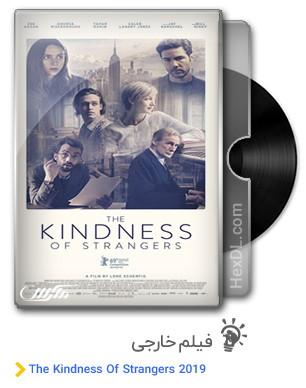 دانلود فیلم The Kindness Of Strangers 2019