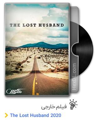 دانلود فیلم The Lost Husband 2020