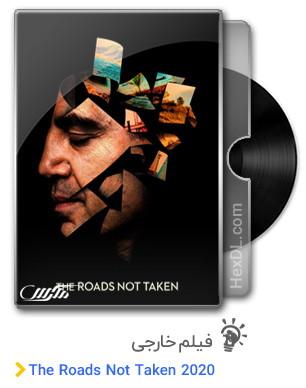دانلود فیلم The Roads Not Taken 2020