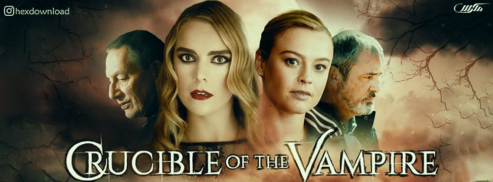 دانلود فیلم Crucible Of The Vampire 2019