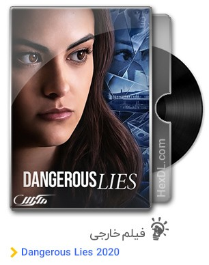 دانلود فیلم Dangerous Lies 2020