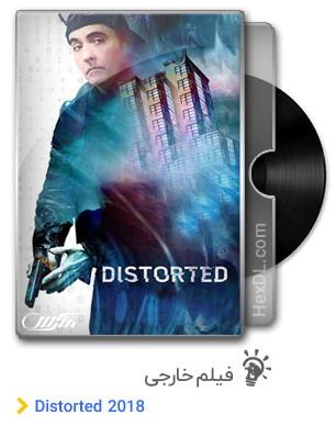 دانلود فیلم Distorted 2018