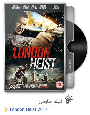 دانلود فیلم London Heist 2017