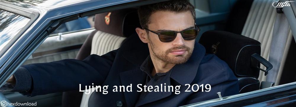 دانلود فیلم Lying and Stealing 2019