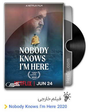 دانلود فیلم Nobody Knows I'm Here 2020
