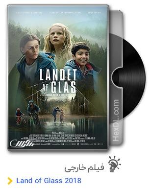 دانلود فیلم Land of Glass 2018