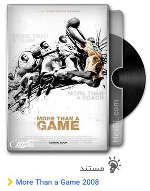 دانلود مستند More Than a Game 2008
