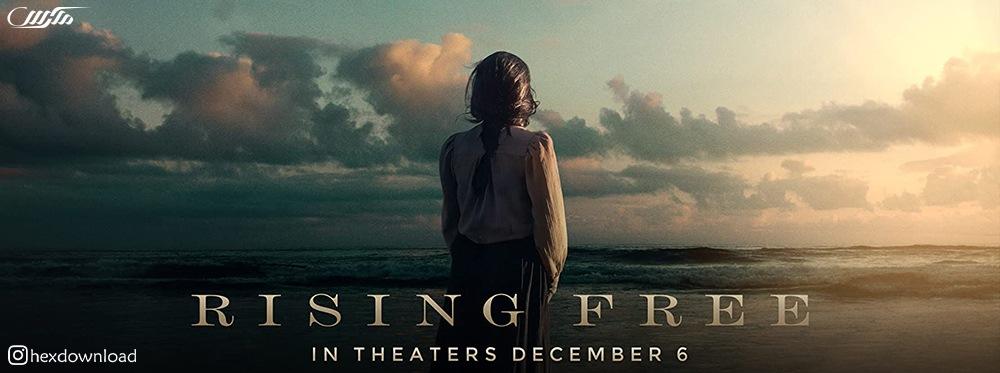 دانلود فیلم Rising Free 2019