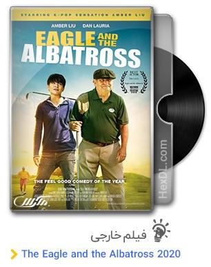 دانلود فیلم The Eagle and the Albatross 2020
