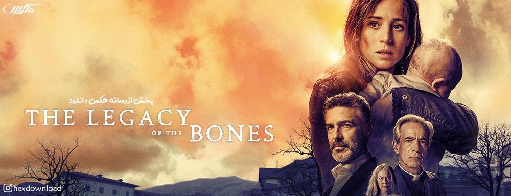 دانلود فیلم The Legacy of the Bones 2019
