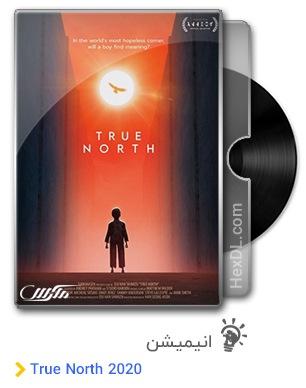 دانلود انیمیشن True North 2020