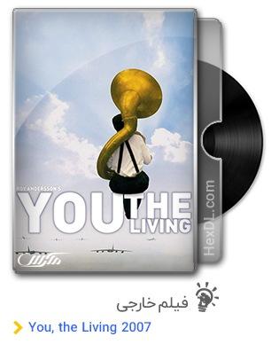 دانلود فیلم You, the Living 2007