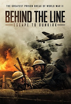 دانلود فیلم Behind the Line: Escape to Dunkirk 2020