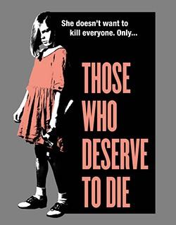دانلود فیلم Those Who Deserve to Die 2019