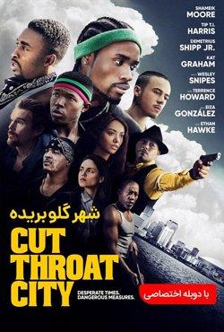 دانلو فیلم شهر گلوبریده Cut Throat City 2020