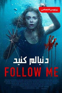 دانلود فیلم دنبالم کنید Follow Me 2020