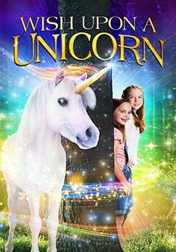 دانلود فیلم Wish Upon A Unicorn 2020