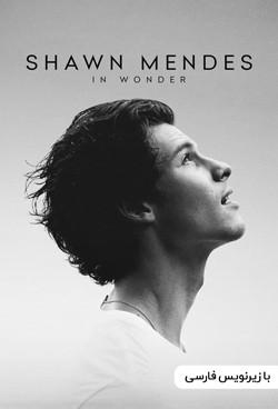 دانلود مستند شان مندنز Shawn Mendes In Wonder 2020