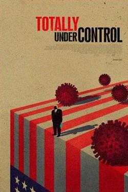 دانلود مستند کاملا تحت کنترل Totally Under Control 2020