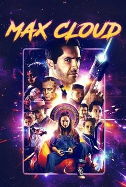 دانلود فیلم ماجراهای بین کهکشانی مکس Max Cloud 2020