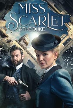 دانلود سریال خانم اسکارلت و دوک Miss Scarlet and The Duke