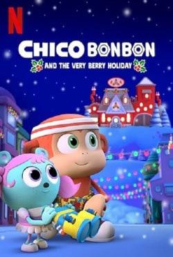 دانلود انیمیشن چیکو بون بون Chico Bon Very Berry Holiday 2020