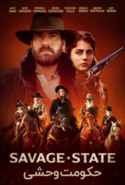 دانلود فیلم حکومت وحشی Savage State 2019