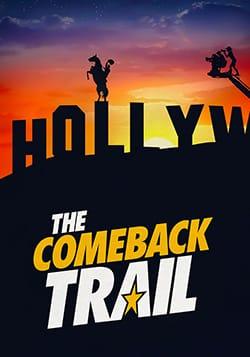 دانلود فیلم به دنبال بازگشت The Comeback Trail 2020
