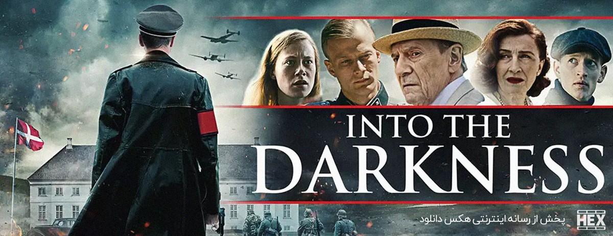 دانلود فیلم به سوی تاریکی 2020