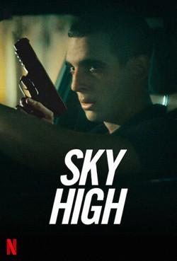 دانلود فیلم آسمان بالا Sky High 2020