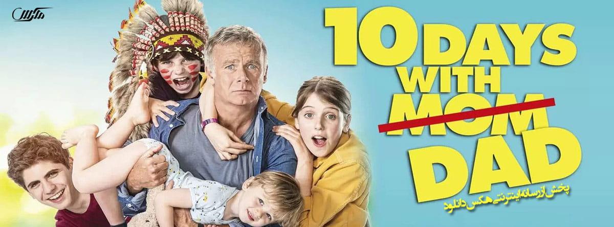 دانلود فیلم ده روز با پدر 2020