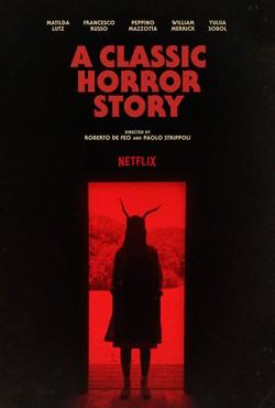 دانلود فیلم داستان ترسناک کلاسیک A Classic Horror Story 2021