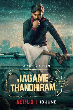دانلود فیلم دنیا یک تله است Jagame Thandhiram 2021