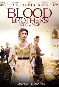 دانلود فیلم برادران خونی جنگ داخلی Blood Brothers Civil War 2021