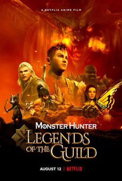 دانلود انیمیشن Monster Hunter Legends of the Guild 2021