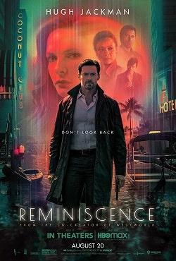 دانلود فیلم خاطره پردازی Reminiscence 2021