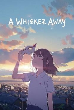 دانلود انیمیشن نقاب میوتارو A Whisker Away 2020